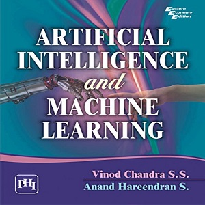 Artificial Intelligence and Machine Learning - Chandra S.S.V